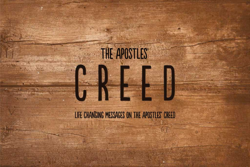 The Apostles' Creed - Blackman Baptist Church